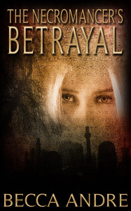 The-Necromancers-Betrayal-800 Cover reveal and Promotional